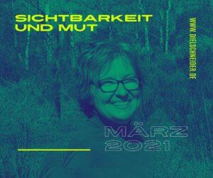 Read more about the article Der Märzrückblick: Sichtbarkeit und Mut