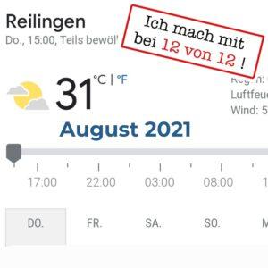 Read more about the article 12 von 12: Mein Tag in Bildern (12. August 2021)